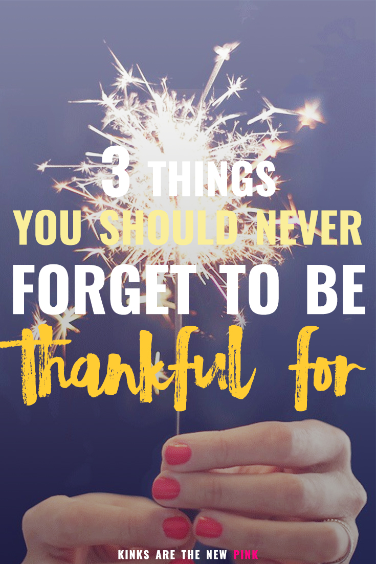 Magnificent Things You Should Never Forget To Be Thankful You Gif Kinks Are Thankful Your Help Thankful Things You Should Never Forget To Be Thankful inspiration Thankful For You