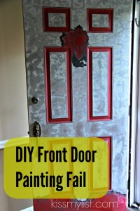 Painting the front door - another DIY fail | Kiss my List