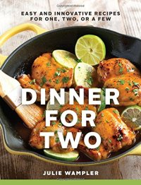 Dinner for Two cookbook by Julie Wampler