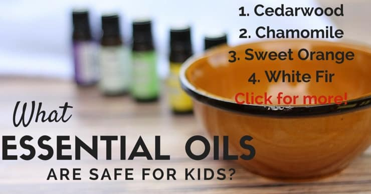 What Essential Oils are Safe for Kids and Babies?