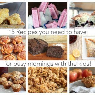 15 Breakfast Recipes to Make Your Mornings Easier!