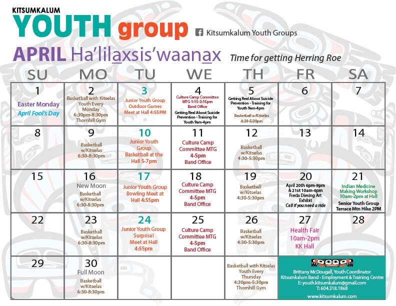 Kitsumkalum Youth April Calendar Kitsumkalum, a Galts\u0027ap