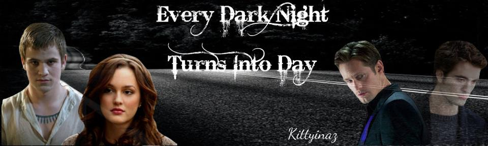 Every Dark Night Turns Into Day