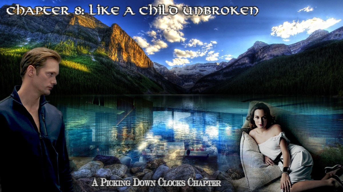 Chapter 8 Like A Child Unbroken