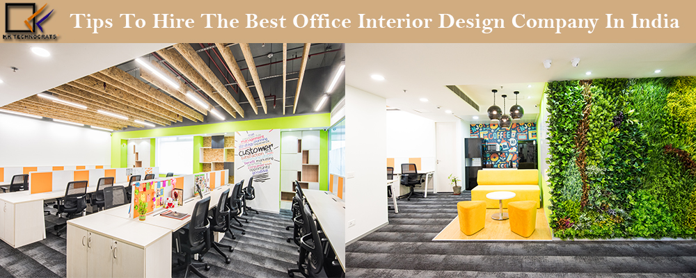 Tips to Hire the Best Office Interior Design Company in India
