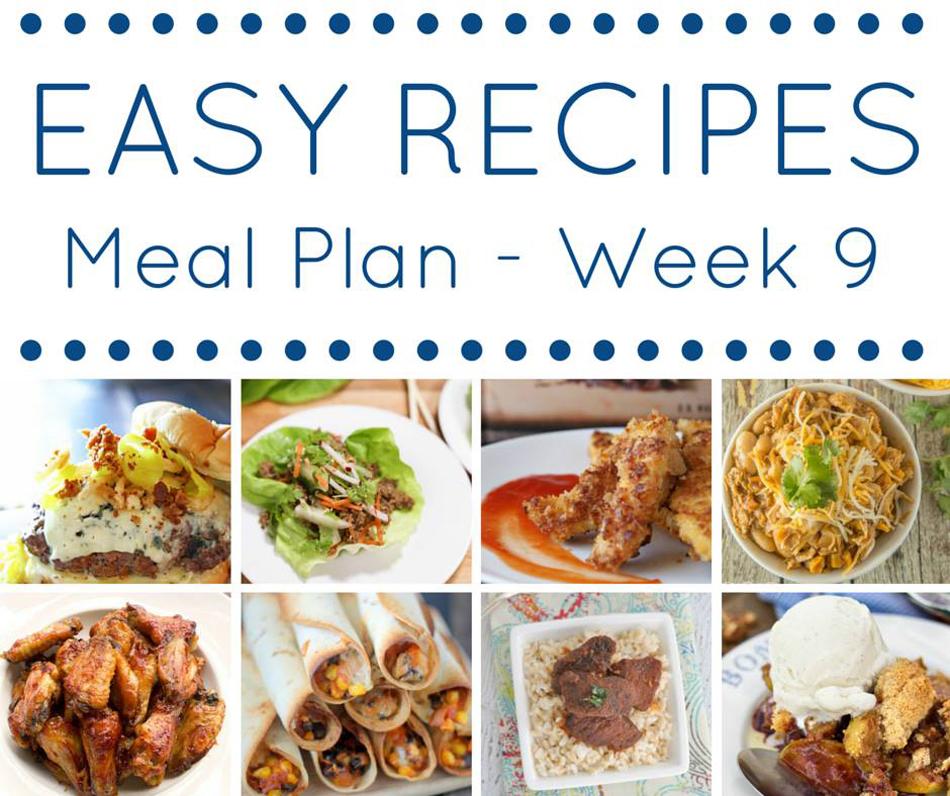 Easy Dinner Recipes Meal Plan- Week 9 - Kleinworth  Co - weekly dinner meal plans
