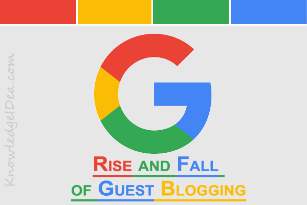 The Rise and Fall of Guest Blogging