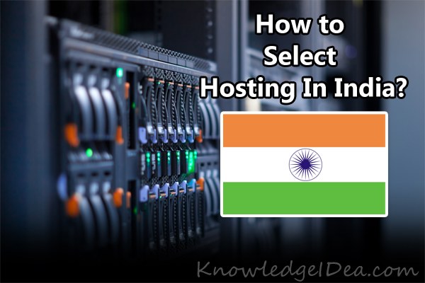 How to Select Web Hosting Services in India