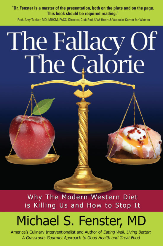 The Fallacy of the Calorie Koehler Books Publishing