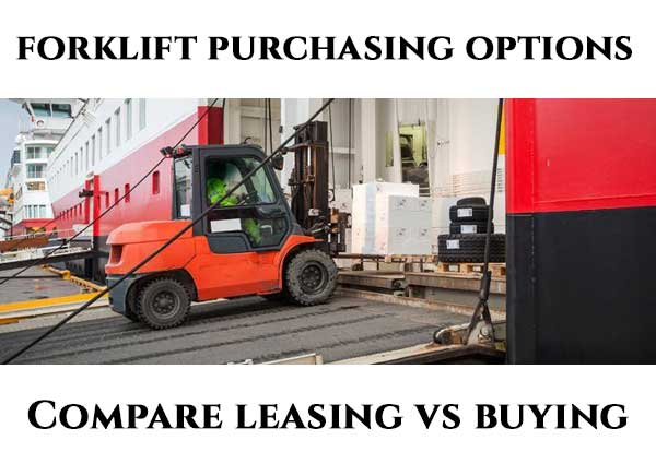 Compare 2018 Average Renting or Leasing vs Buying Forklift Costs - compare leasing prices