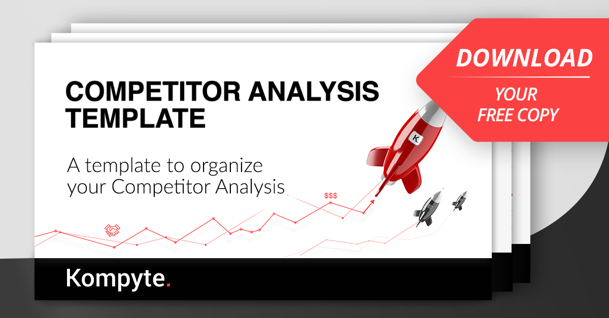 Competitor Analysis Template Free Download Kompyte