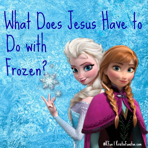 """What Does Jesus Have to Do with """"Frozen?"""""""
