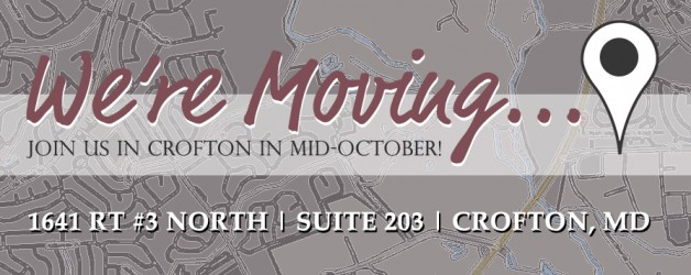 We're Moving to Crofton!