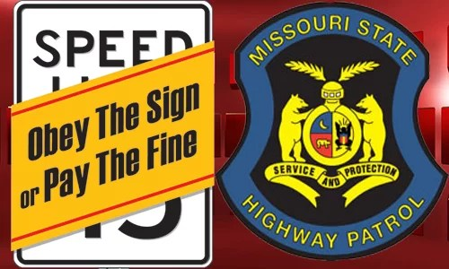 "Highway Patrol in 6 states, including Missouri, begin traffic blitz today: ""Obey the Sign or Pay the Fine"""