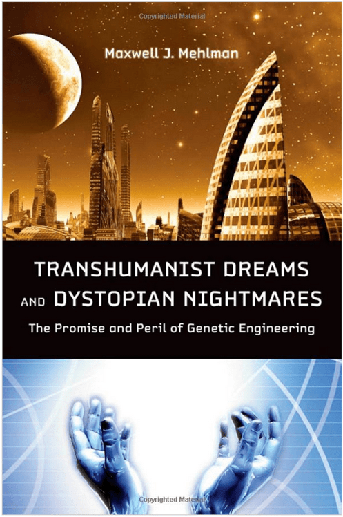 Transhumanist Dreams And Dystopian Nightmares The Promise