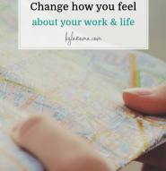 Change how your feel about your work & life - Kyla Roma