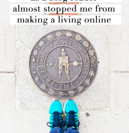 How everything I knew as a blog reader almost stopped me from making a living online - Kyla Roma
