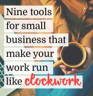 Nine-Tools-for-Small-Business-That-Make-Your-Work-Run-Like-Clockwork
