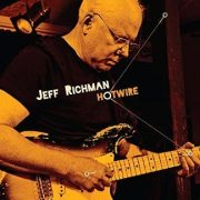 Jeff Richman's latest release Hotwire.