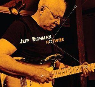 Jeff Richman's latest release Hotwire.