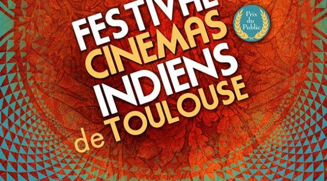 FESTIVAL DES CINEMAS INDIENS DE TOULOUSE