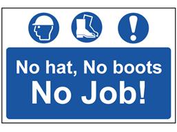 No Hat No Boots No Job Sign Ms4050 Label Source