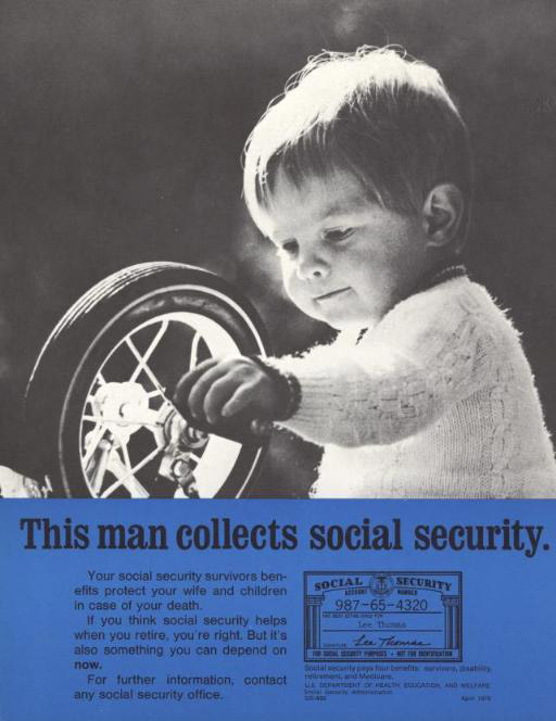 This 1970 poster powerfully makes the point that Social Security - retirement program