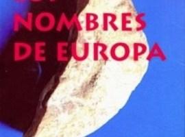 Los nombres de Europa, el sistema olvidado