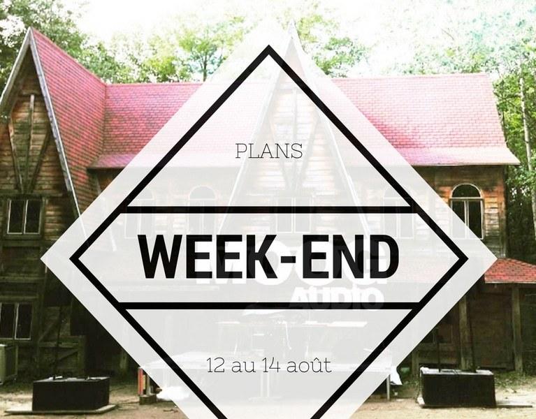 Plans weekend 12 au 14 août