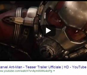 Ant-Man, trailer del nuovo film dei supereroi Marvel