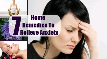 7 Home Remedies To Relieve Anxiety