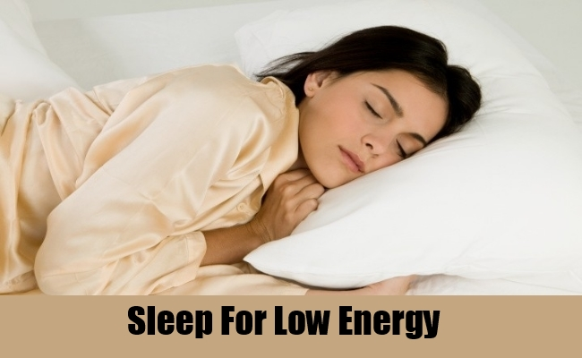 Sleep For Low Energy