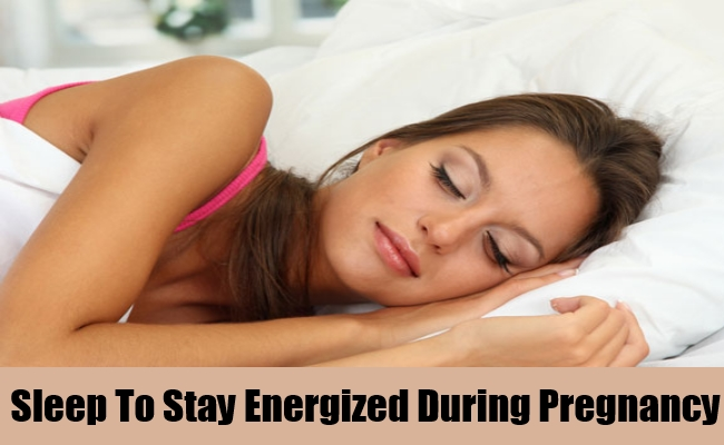 Sleep To Stay Energized During Pregnancy