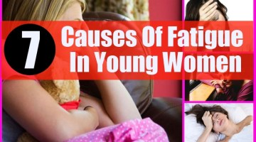 Causes Of Fatigue In Young Women