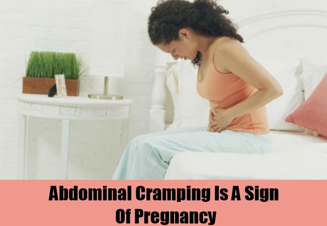 Abdominal Cramping Is A Sign Of Pregnancy