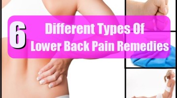 6 Different Types Of Lower Back Pain Remedies