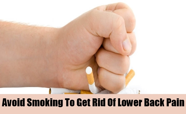 Avoid Smoking To Get Rid Of Lower Back Pain