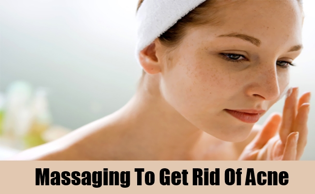 Massaging To Get Rid Of Acne