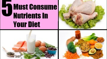 5 Must Consume Nutrients In Your Diet