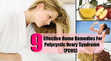 9 Top Effective Home Remedies For Polycystic Ovary Syndrome (PCOS)