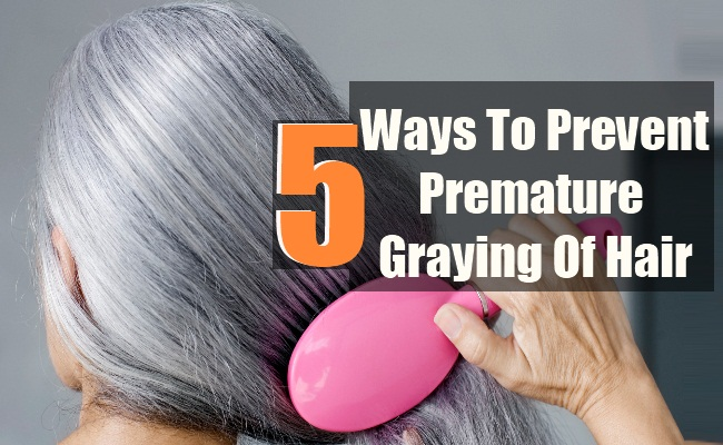 5 ways to prevent premature graying of hair lady care health - Ways prevent grey hair ...
