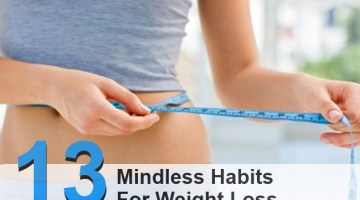 13 Mindless Habits You Must Break For Weight Loss