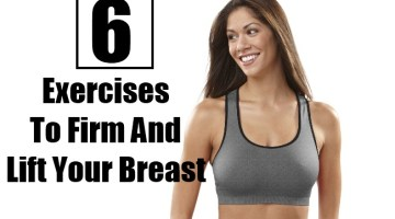 6 Best Exercises To Firm And Lift Your Breast
