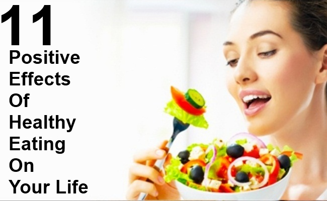 Positive Effect Of Eating Healthy Food