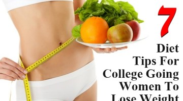 Diet Tips For College Going Women To Lose Weight