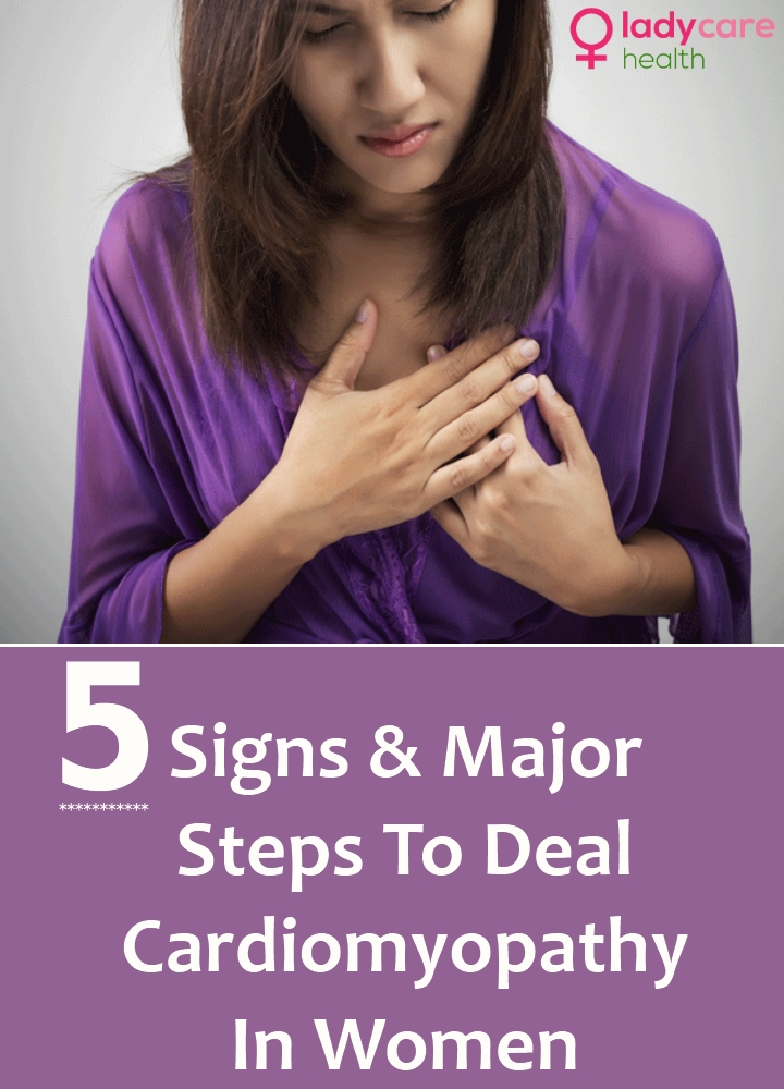 Signs And Major Steps To Deal Cardiomyopathy In Women