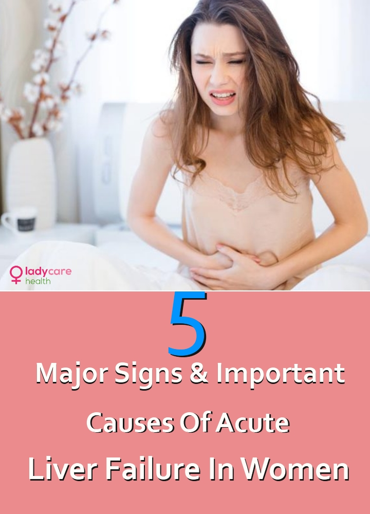 Important Causes Of Acute Liver Failure In Women