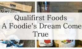 Qualifirst Foods, A Foodie's Dream Come True