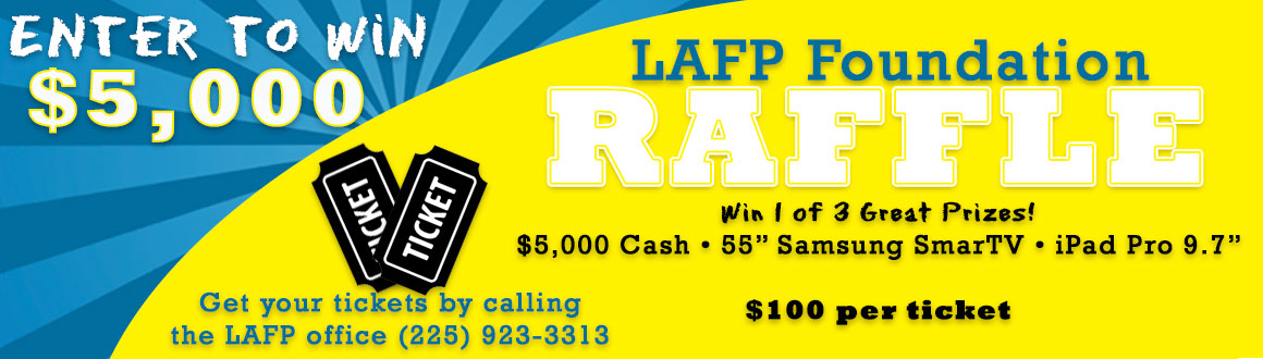 Get Your Raffle Tickets TODAY Before They Sell Out! - LAFP