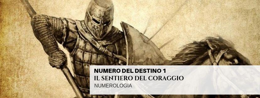 NUMERO DEL DESTINO 1 – IL SENTIERO DEL CORAGGIO